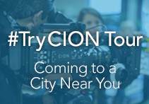 Join us on our Worldwide Tour<br>to get hands-on with CION,<br> the 4K/UltraHD and 2K/HD production camera