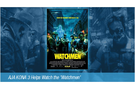 "AJA KONA 3 Helps Watch the ""Watchmen"""