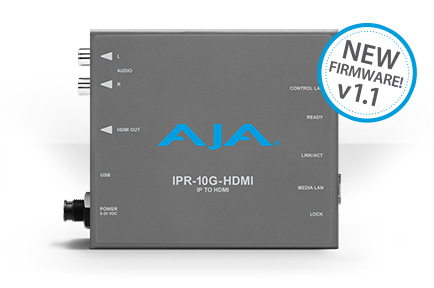 AJA Adds UltraHD Support to <br /> IPR-10G-HDMI with v1.1 Firmware