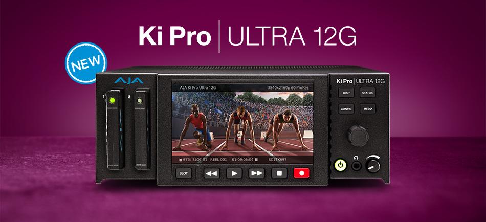 AJA Announces Ki Pro Ultra 12G