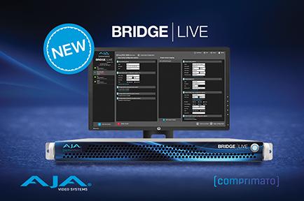 AJA Introduces BRIDGE LIVE