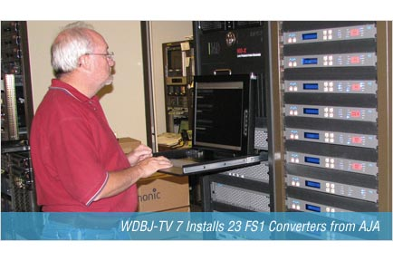 WDBJ-TV Installs 23 FS1 Converters From AJA