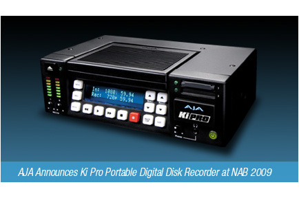 AJA Announces Ki Pro Portable Digital Disk Recorder at NAB 2009