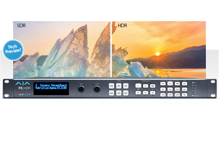 AJA Previews FS-HDR With Breakthrough HDR Conversion Support at NAB 2017