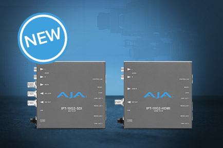 AJA Announces IPT-10G2-HDMI and IPT-10G2-SDI SMPTE ST 2110 Mini-Converters