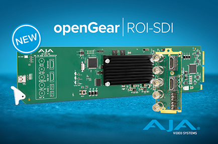 AJA Expands Lineup of openGear® Cards With New OG-ROI-SDI Scan Converter
