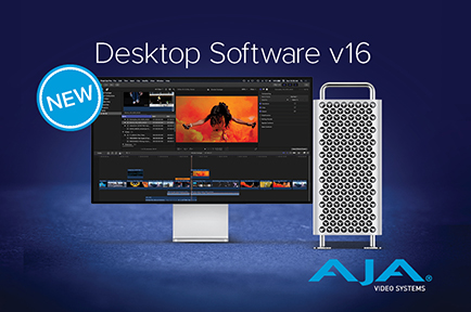 AJA Releases Desktop Software v16