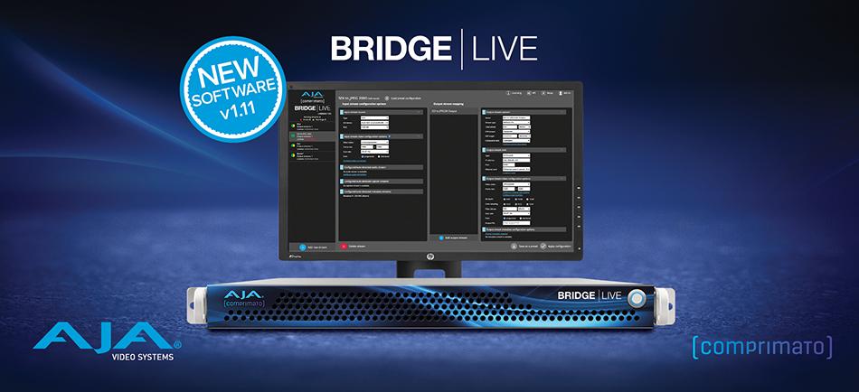 AJA Releases BRIDGE LIVE v1.11