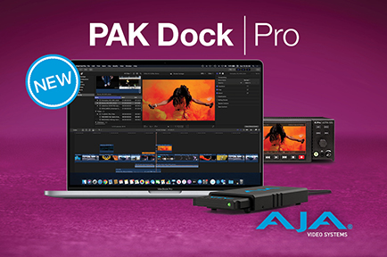 AJA Delivers PAK Dock Pro