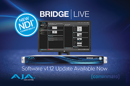 AJA Releases BRIDGE LIVE v1.12 with New NDI®and HLS Compatibility