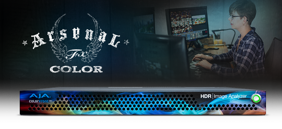 AJA HDR Image Analyzer Helps ArsenalFX Color Optimize PQ, HDR10 and Dolby Vision Deliverables for Episodic TV Clients