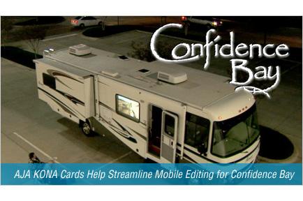AJA KONA Cards Help Streamline Mobile Editing for Confidence Bay