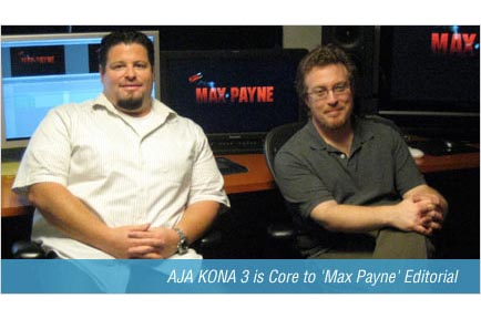AJA KONA 3 is Core to 'Max Payne' Editorial