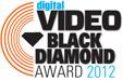 2012 Digital Video Black Diamond Award